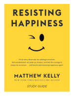 Resisting Happiness Study Guide