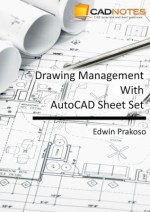 Drawing Management with AutoCAD Sheet Set