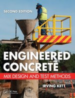 Engineered Concrete: Mix Design and Test Methods