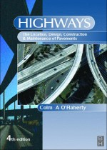 Highways The Location Design Construction and Maintenance of Road Pavements PDF