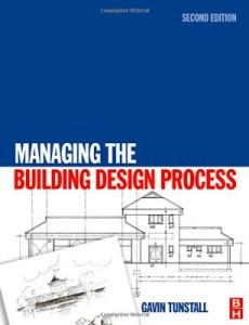 managing the building design process pdf,managing the building design process by gavin tunstall