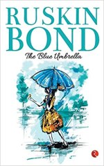 The Blue Umbrella by Ruskin Bond