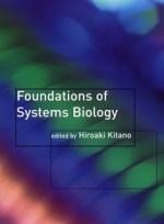 Foundations of Systems Biology – Hiroaki Kitano