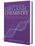Comprehensive Organic Chemistry for IIT JEE main and Advanced by Amitava Mazumder
