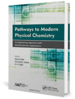 Pathways to Modern Physical Chemistry – An Engineering Approach With Multidisciplinary Applications