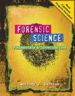 [PDF] Forensic Science – Fundamentals and Investigations By Anthony J. Bertino