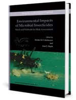 Environmental Impacts of Microbial Insecticides Need and Methods for Risk Assessment by Hokkanen and Hajek