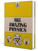 How It Works – Amazing Physics – Book 2 (2015)