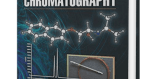 Advances in Chromatography, Volume 53 by Eli Grushka and Nelu Grinberg