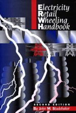 Electricity Retail Wheeling Handbook