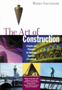 the art of construction mario salvadori pdf,the art of construction mario salvadori