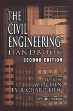The Civil Engineering Handbook By Wai Fah Chen