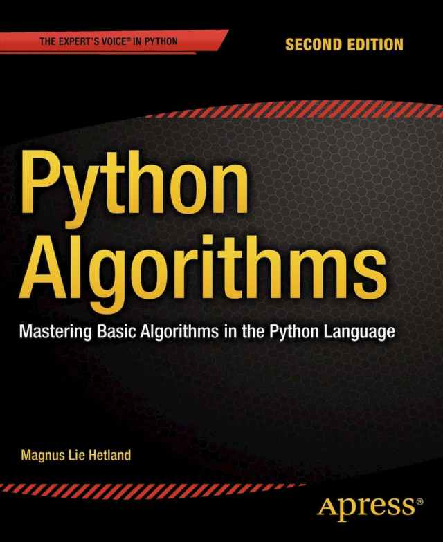 Mastering Basic Algorithms in the Python, python algorithms, anaconda python, code playground python, data structures and algorithms in python, data structures in python pdf, Fabio Nelli, Free Python PDF books, genetic algorithm python, learn python, learn python in one day, Magnus Lie Hetland, Python book list, python code playground, python crash course 2nd edition pdf download, Python Data Analytics PDF, Python Free PDF Books, python ide, python list, python online, python pandas, Python Playground, python playground online, Python Programming for Beginners, Python Programming for Intermediates, python programming language, python requests, Python Tricks, Python Tricks A Buffet of Awesome Python Features pdf,