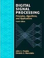 Digital Signal Processing by John G Proakis Book