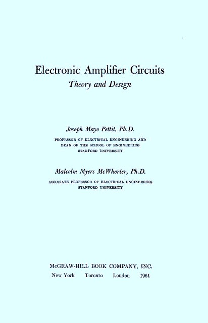 Electronic Amplifier Circuits Theory and Design by Joseph Mayo Pettit and Malcolm Myers McWhorter
