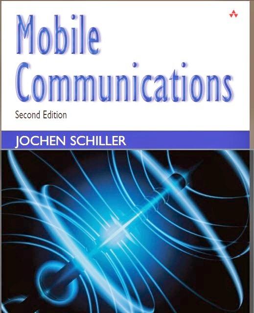 Mobile Communications by Jochen H. Schiller