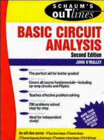 THEORY AND PROBLEMS of BASIC CIRCUIT ANALYSIS by JOHN O'MALLEY