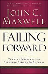 Failing Forward: Turning Mistakes into Stepping Stones for Success Book free download
