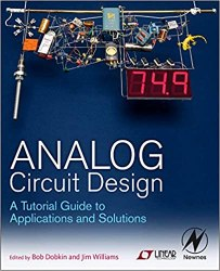 Analog Circuit Design: A Tutorial Guide to Applications and Solutions Book Pdf Free Download