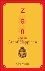 Zen And the Art of Happiness Free Download. Self-Help And Science Spirituality Book.