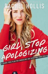 Girl Stop Apologizing Free Download. self-help and Christian literature book.