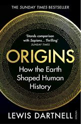 Origins: How the Earth Shaped Human History book pdf free download