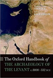 The Oxford Handbook of the Archaeology of the Levant: c. 8000-332 BCE book pdf free download