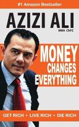 Money Changes Everything: Get Rich, Live Rich, Die Rich Book Pdf Free Download