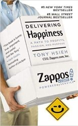 Delivering Happiness: A Path to Profits, Passion and Purpose book pdf free download