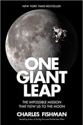 One Giant Leap: The Impossible Mission That Flew Us to the Moon book pdf free download