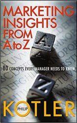 Marketing Insights from A to Z: 80 Concepts Every Manager Needs to Know book pdf free download