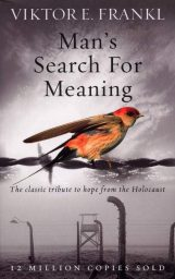 Man's Search For Meaning By Viktor Frankl. Best motivational book