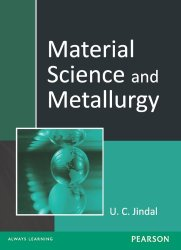Material Science and Metallurgy (Pearson) Book Pdf Free Download