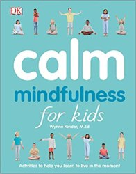 Calm: Mindfulness for Kids book pdf free download