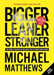 Bigger Leaner Stronger: The Simple Science of Building the Ultimate Male Body Book Pdf Free Download