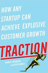 Traction: How Any Startup Can Achieve Explosive Customer Growth Book Pdf Free Download