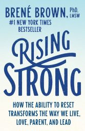 Rising Strong Free Download. Best Self-Help Book About Stories Of Disappointment, Failure And Heartbreak.