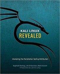 Kali Linux Revealed: Mastering the Penetration Testing Distribution book pdf free download