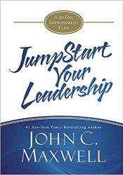 JumpStart Your Leadership: A 90-Day Improvement Plan book pdf free download