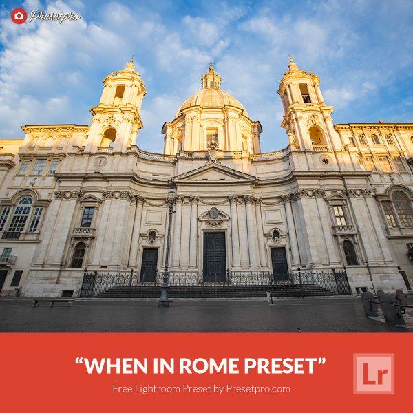 Preset Lightroom When in Rome