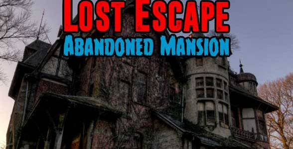Lost Escape – Abandoned Mansion