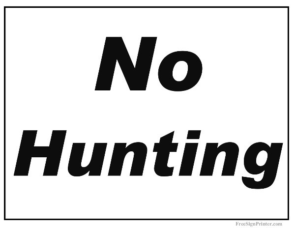 Printable No Hunting Sign