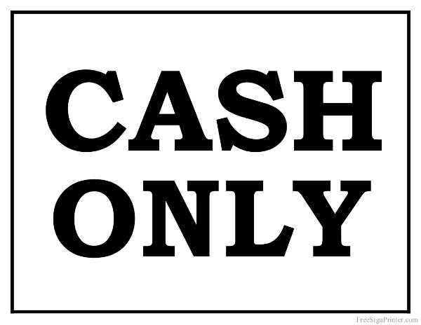 Printable Cash Only Sign