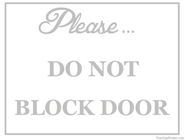Printable Do Not Block Door Sign