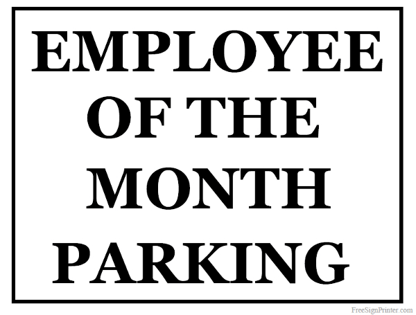 Printable Employee of the Month Parking Sign