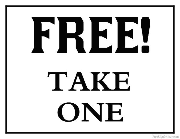 Printable Free Take One Sign