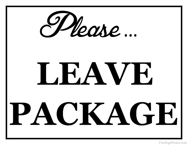 Printable Please Leave Package Sign