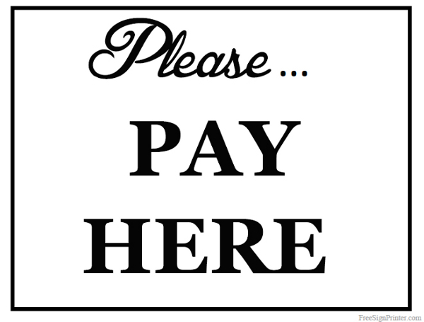 Printable Please Pay Here Sign