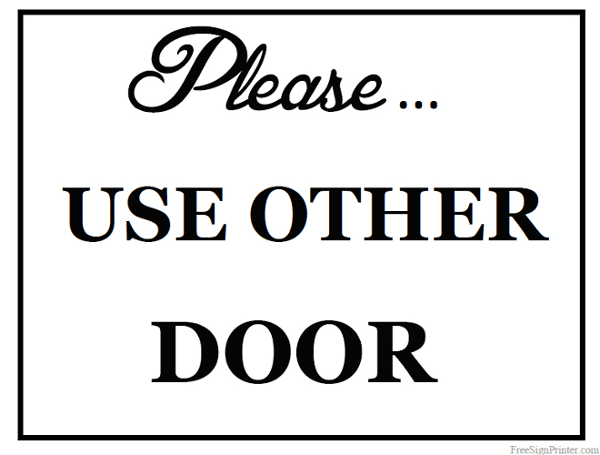 Printable Use Other Door Sign