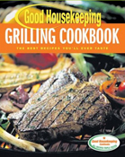 Good Housekeeping Grilling Cookbook